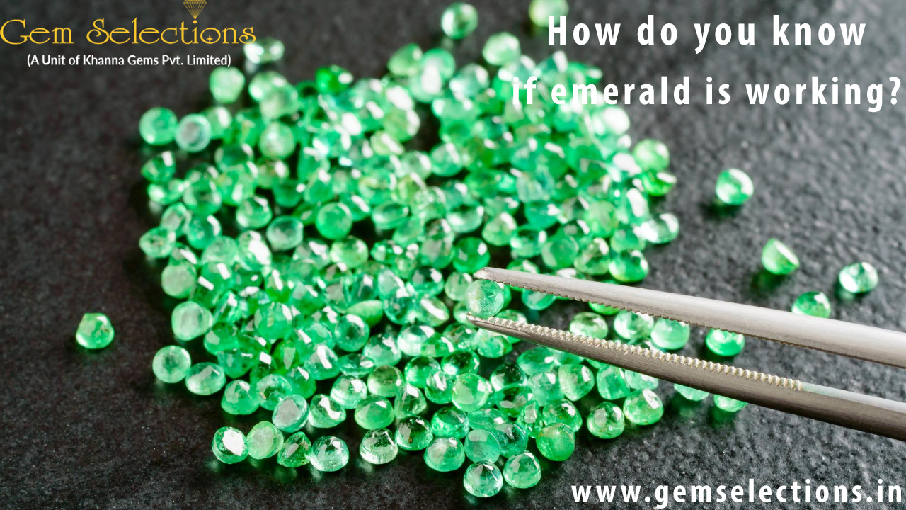 How do you know if an emerald is working