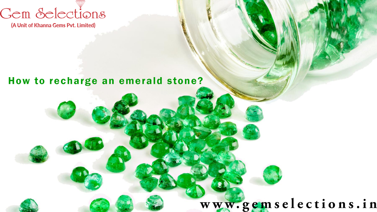 How to recharge an emerald stone?