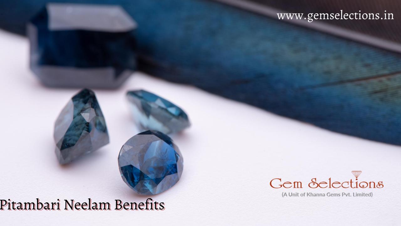 Pitambari Neelam Benefits