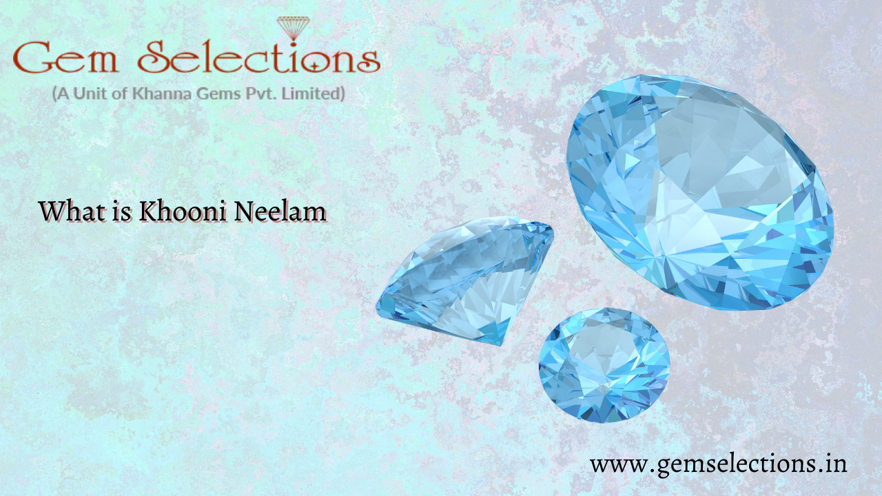 What is Khooni Neelam?