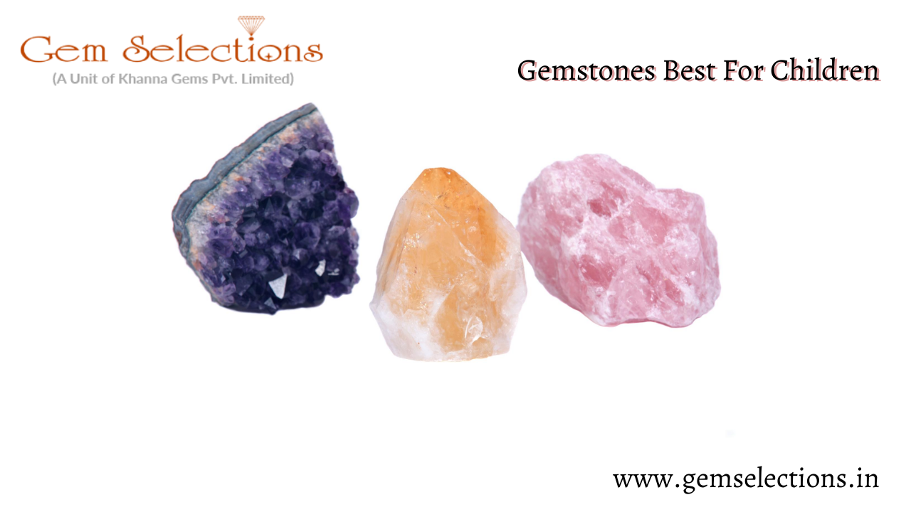 Gemstone for Children