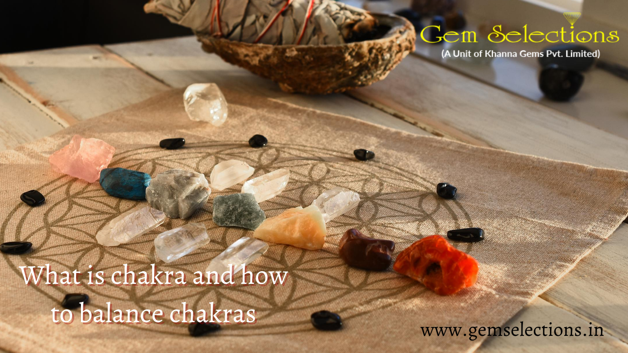 What is Chakra and how to balance Chakras?