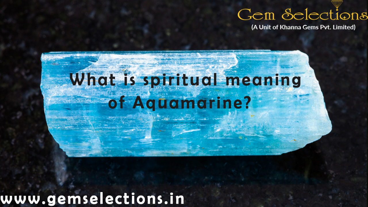 What is the spiritual meaning of aquamarine