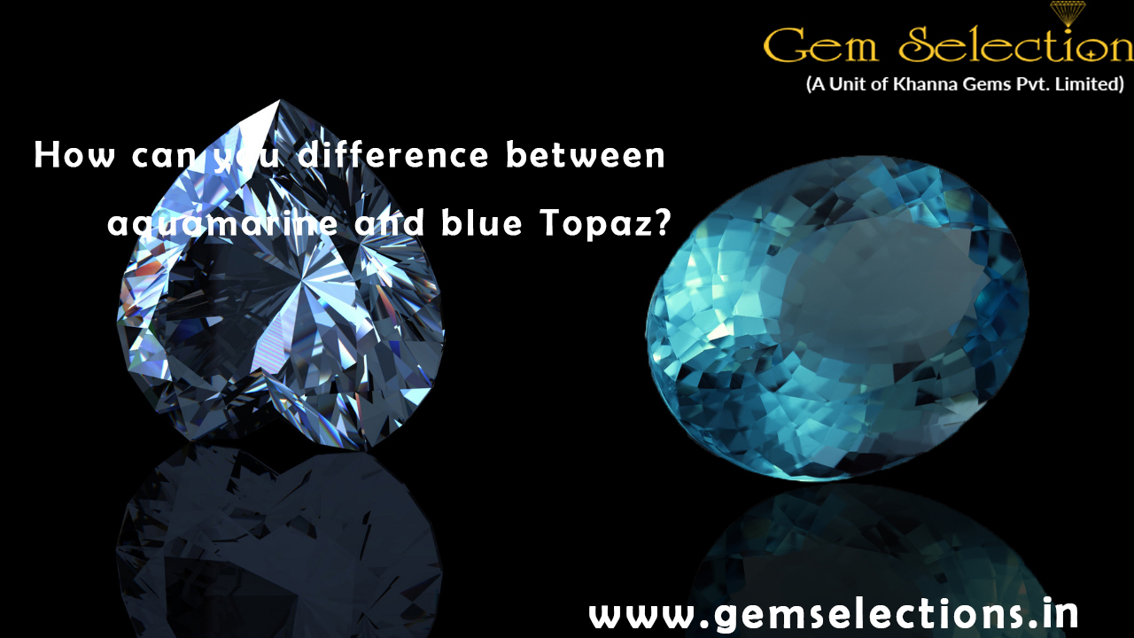 What is the difference between aquamarine and blue topaz