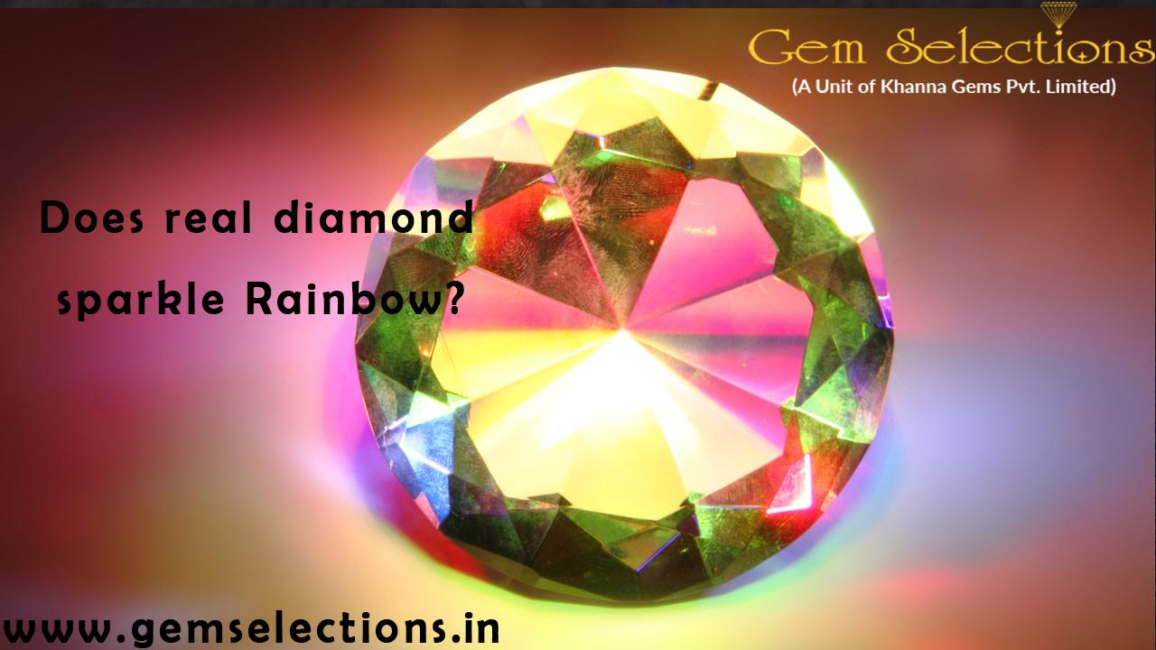 Does Real Diamond Sparkle Rainbow?