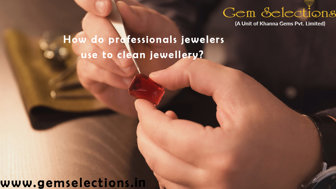 How professional Jeweler Clean Jewelry?