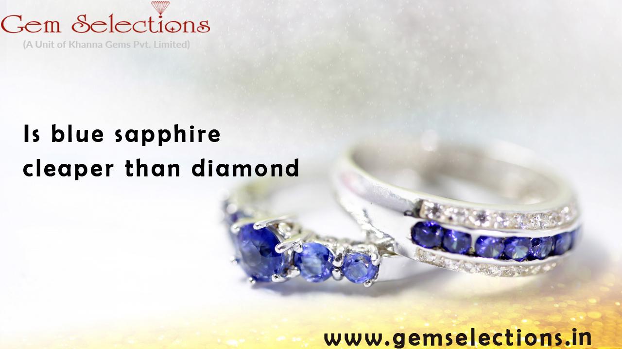 Are blue sapphires cheaper than diamonds