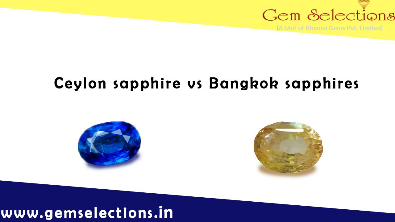 Ceylon sapphires vs Bangkok Sapphires