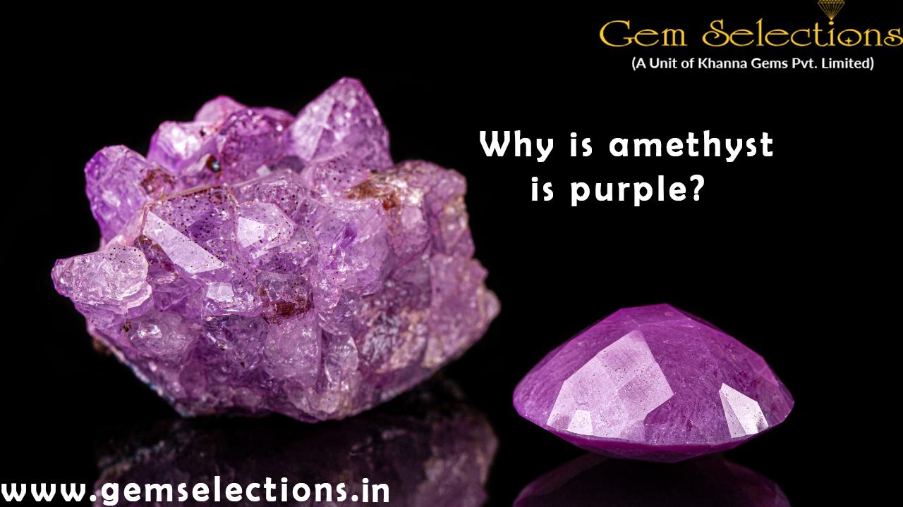 Why is Amethyst is purple?