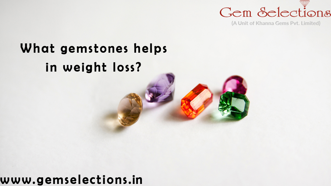 What gemstone helps with weight loss?