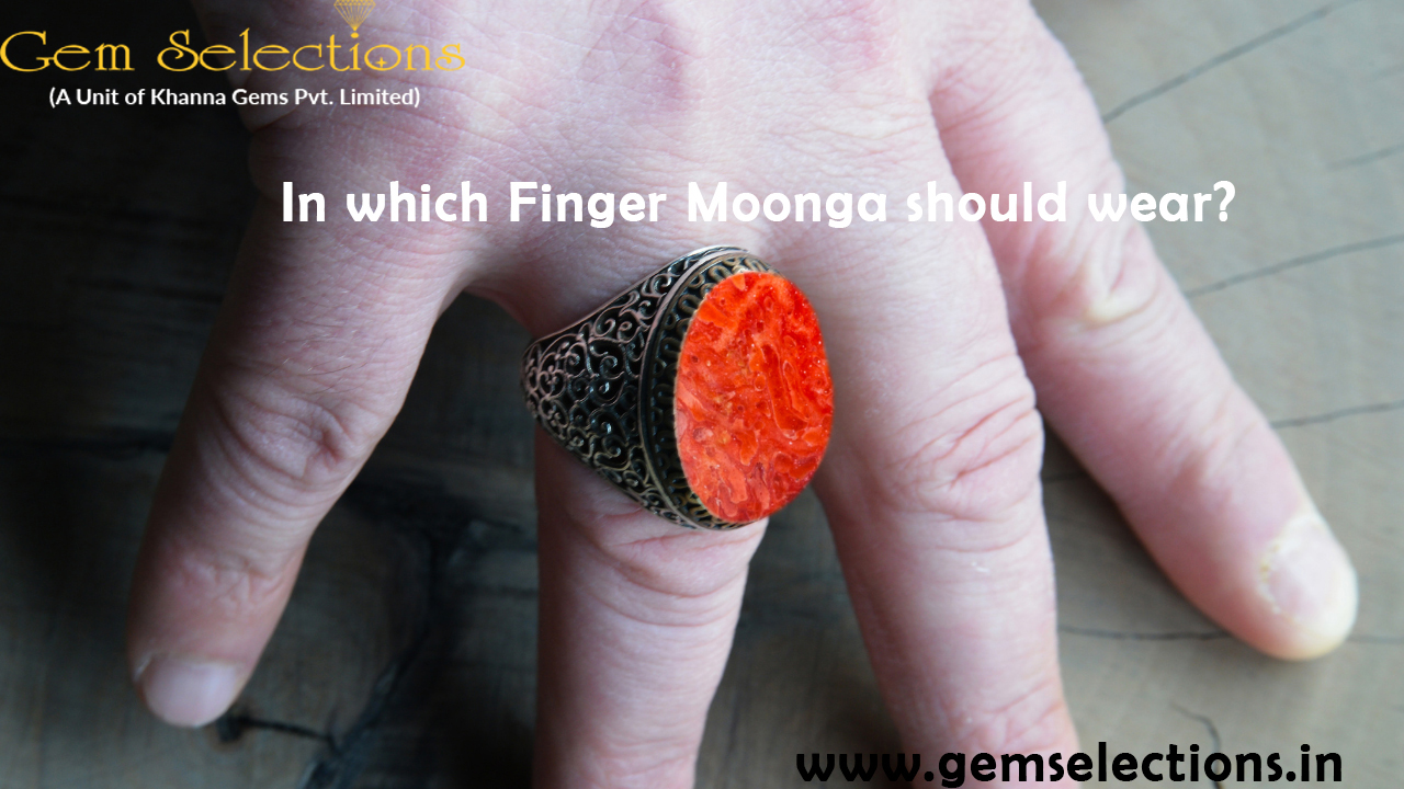 In which finger Moonga should wear?