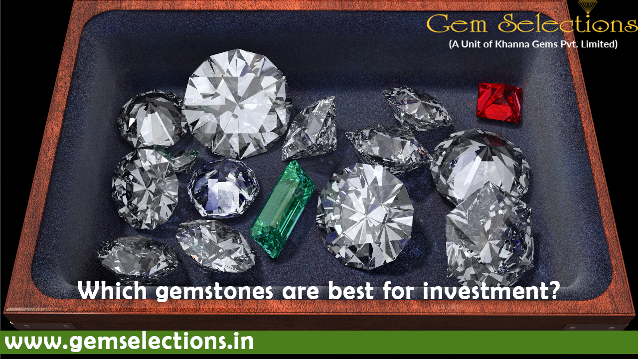 Which Gemstone are best for Investment?