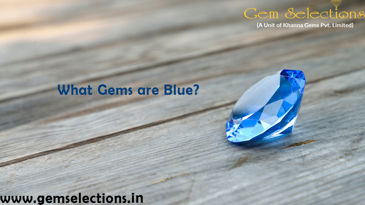 What Gems are Blue?