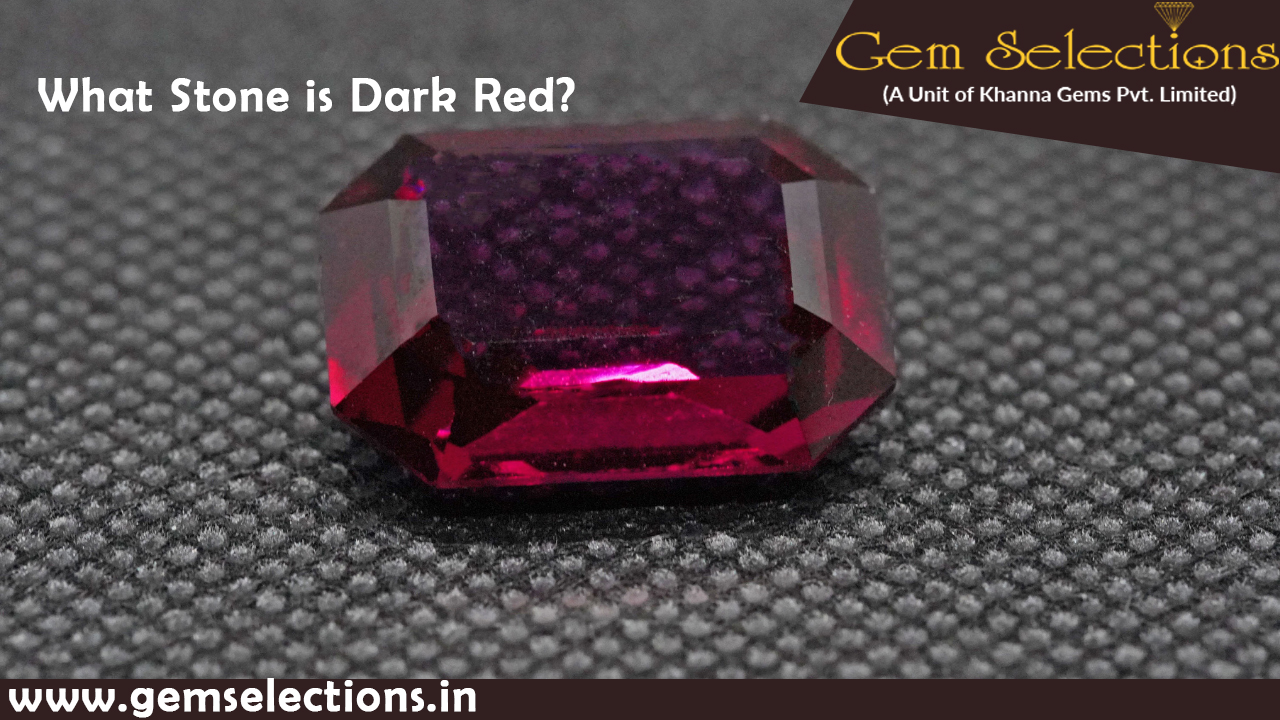 What Stone is Dark Red?