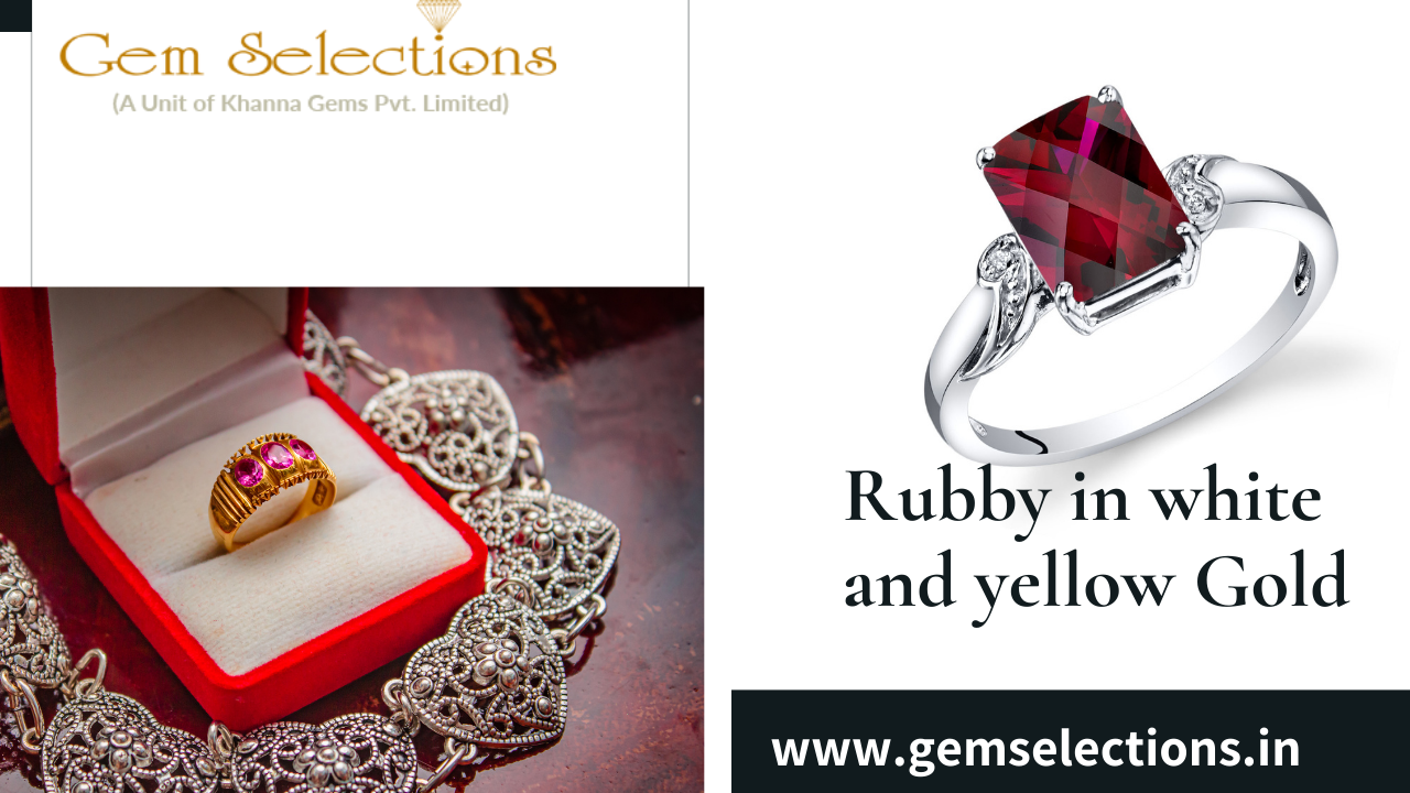 Do rubies look better in white or yellow gold?
