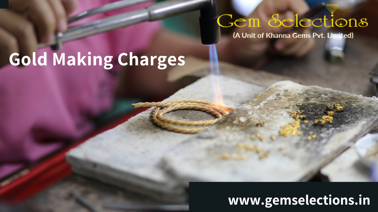 What are Making Charges in Gold jewelry