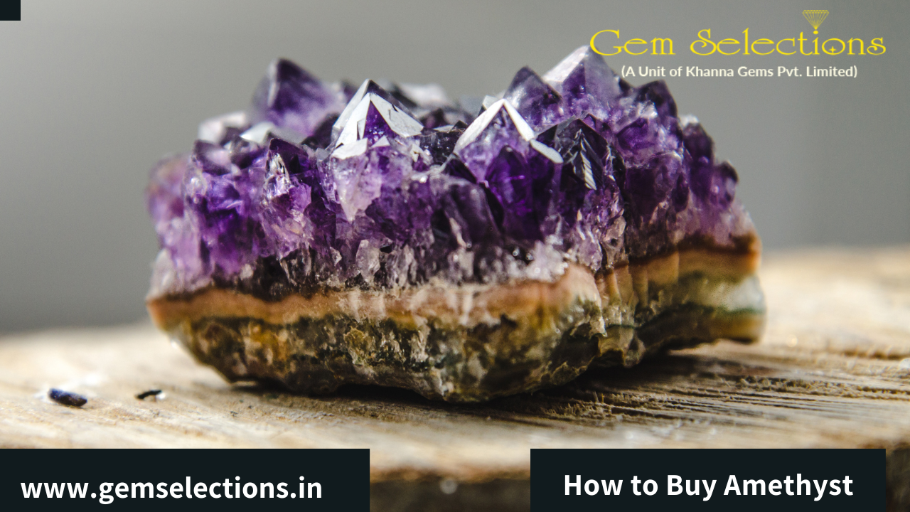 How to Buy Amethyst?