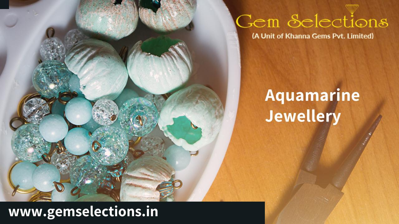 How to Buy Aquamarine Jewelry?