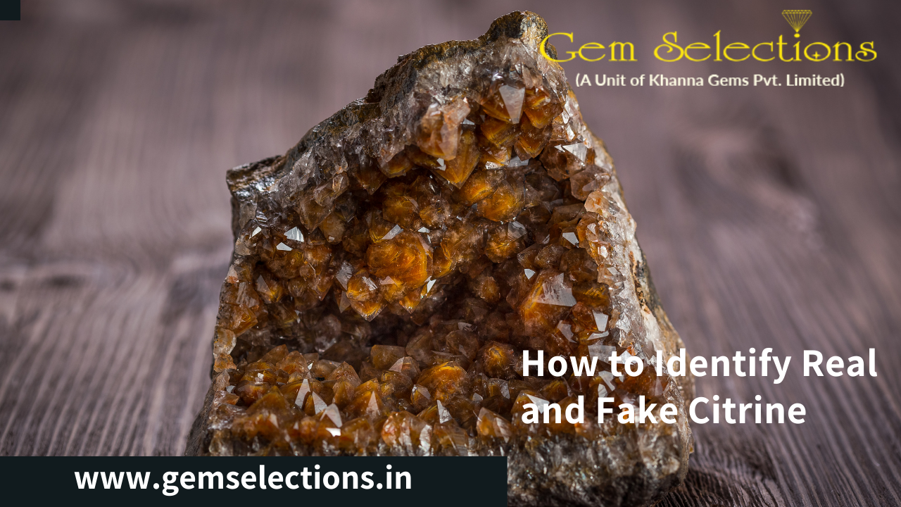 How to identify real and fake citrine?