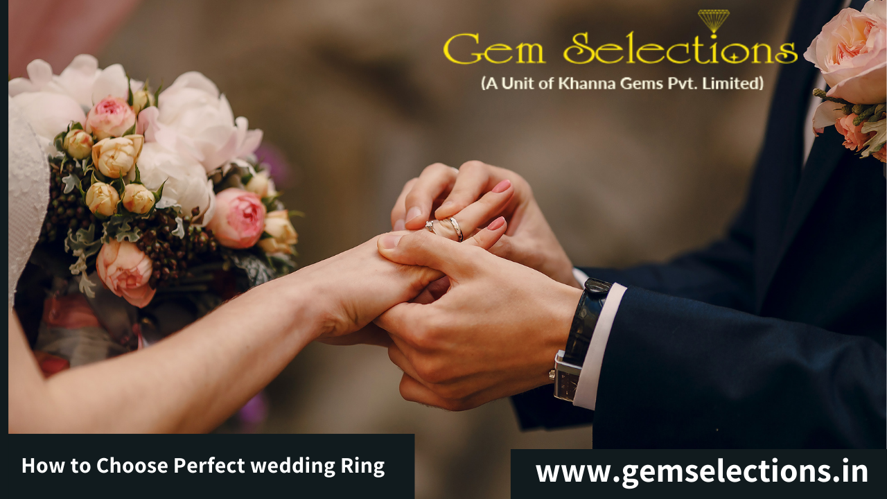 How to choose a perfect wedding ring