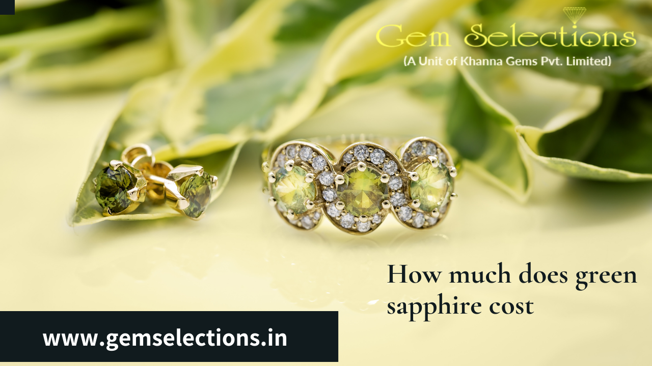 How much does green sapphire cost