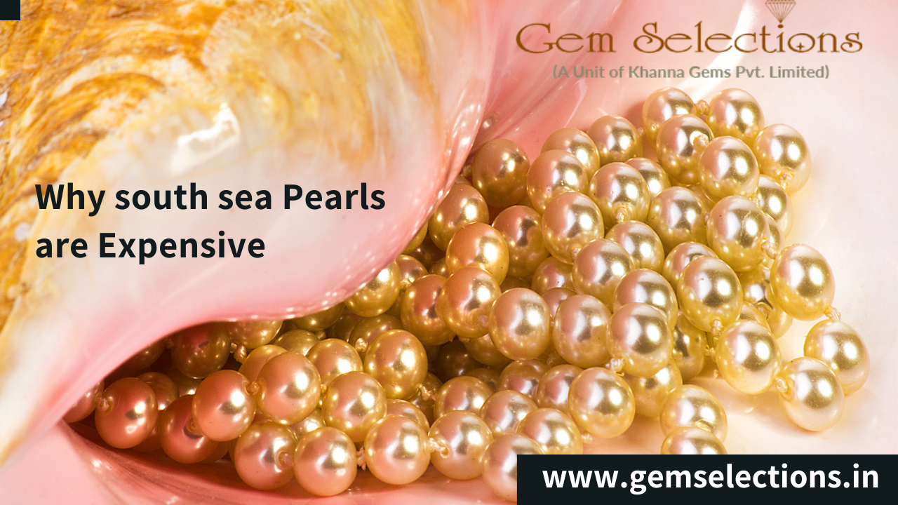 Why south sea pearls are expensive